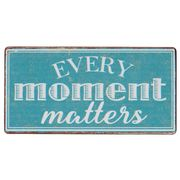 Every moment matters- magneetti